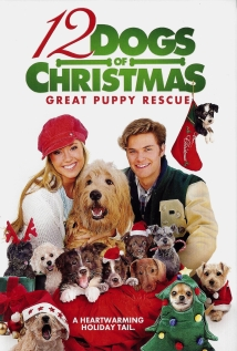 Watch 12 Dogs of Christmas: Great Puppy Rescue Online