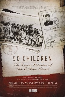 Watch 50 Children: The Rescue Mission of Mr. And Mrs. Kraus Online