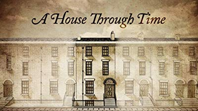 Watch A House Through Time Online