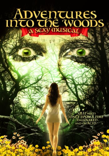 Watch Adventures Into the Woods: A Sexy Musical Online