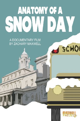 Watch Anatomy of a Snow Day Online