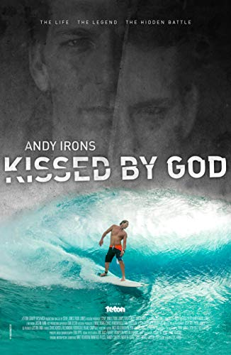 Watch Andy Irons: Kissed by God Online