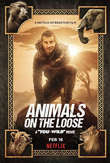 Watch Animals on the Loose: A You vs. Wild Movie Online