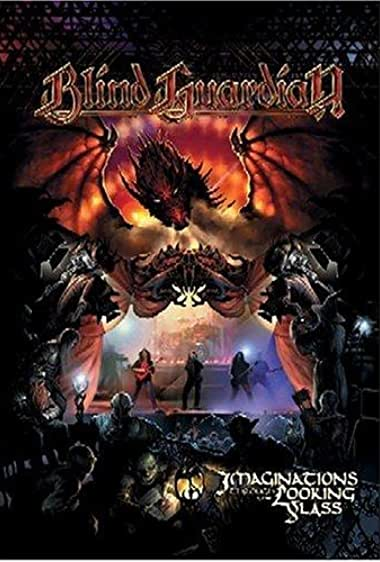 Watch Blind Guardian: Imaginations Through the Looking Glass Online