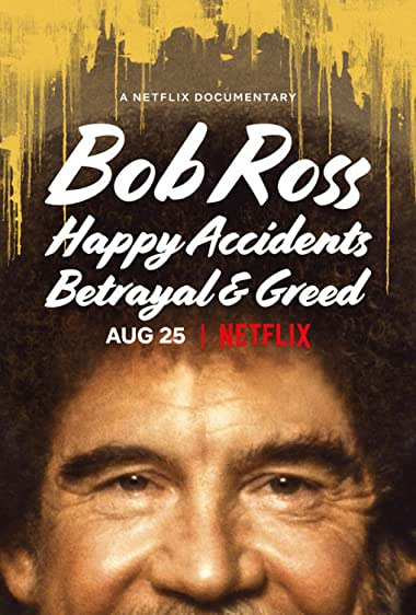Watch Bob Ross: Happy Accidents, Betrayal & Greed Online