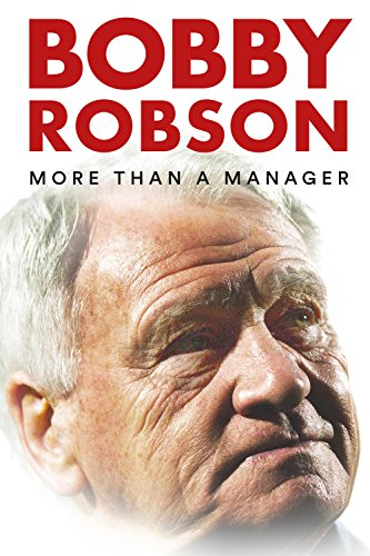 Watch Bobby Robson: More Than a Manager Online