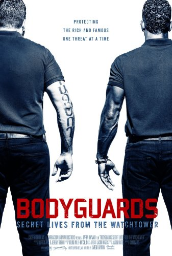 Watch Bodyguards: Secret Lives from the Watchtower Online