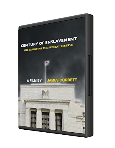 Watch Century of Enslavement: The History of the Federal Reserve Online