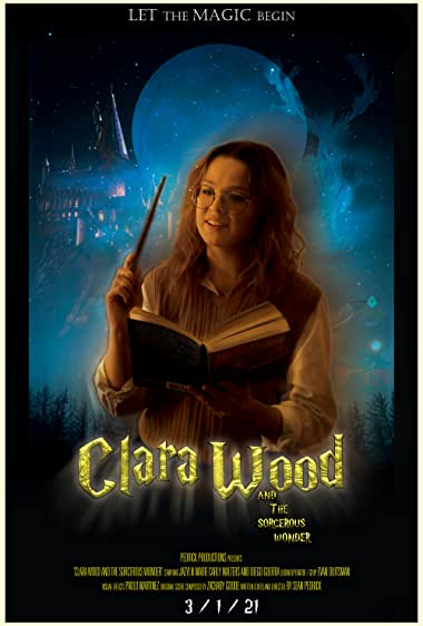 Watch Clara Wood and the Sorcerous Wonder Online