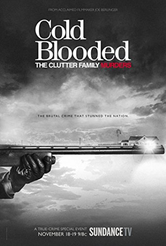 Watch Cold Blooded: The Clutter Family Murders Online