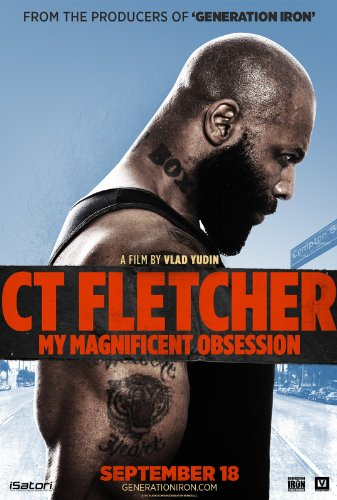 Watch CT Fletcher: My Magnificent Obsession Online