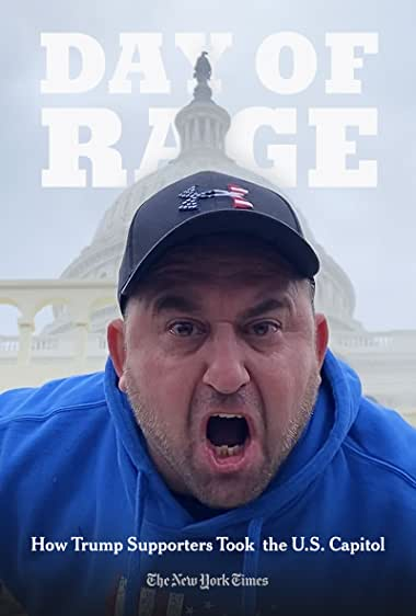 Watch Day of Rage: How Trump Supporters Took the U.S. Capitol Online