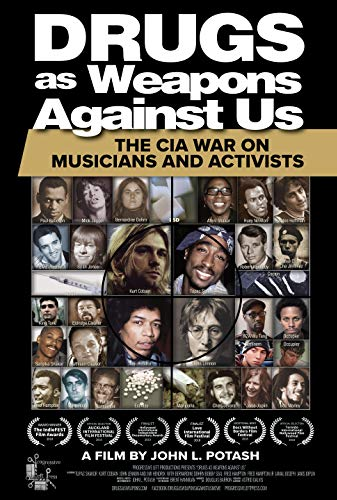 Watch Drugs as Weapons Against Us: The CIA War on Musicians and Activists Online