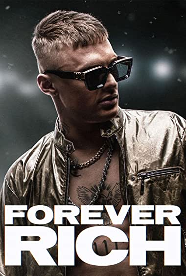 Watch Forever Rich Online