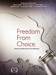 Watch Freedom from Choice Online