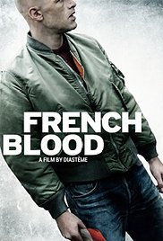 Watch French Blood Online