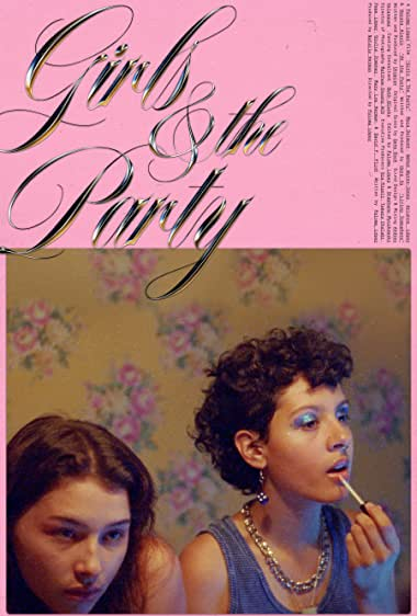 Watch Girls & The Party Online