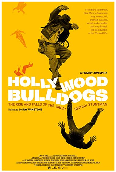 Watch Hollywood Bulldogs: The Rise and Falls of the Great British Stuntman Online