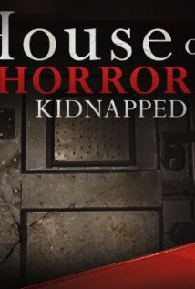 Watch House of Horrors: Kidnapped Online