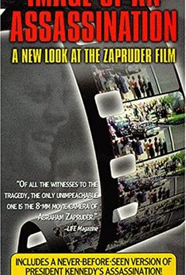 Watch Image of an Assassination: A New Look at the Zapruder Film Online