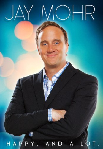 Watch Jay Mohr: Happy. And a Lot. Online