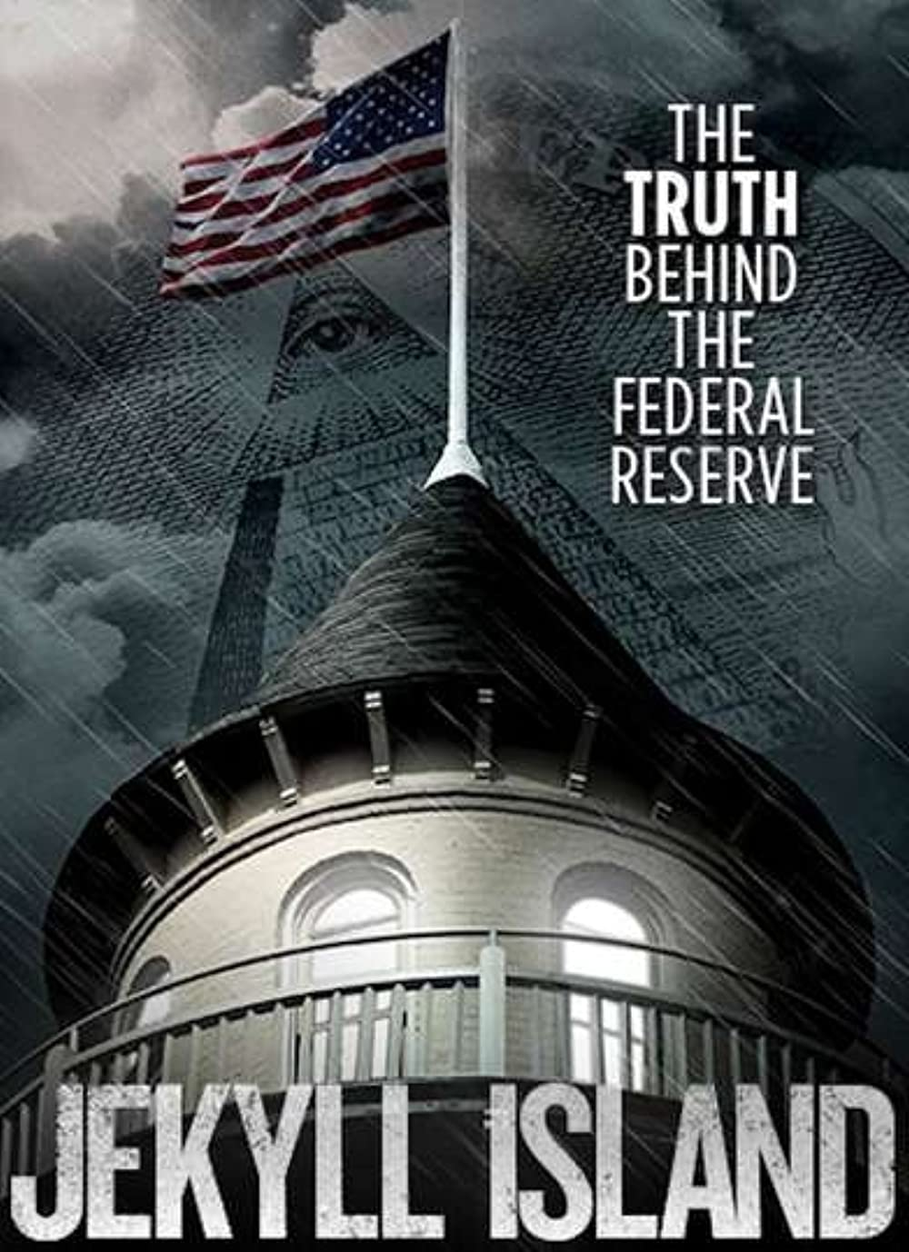Watch Jekyll Island, The Truth Behind The Federal Reserve Online