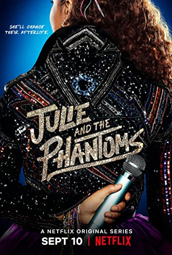 Watch Julie and the Phantoms Online