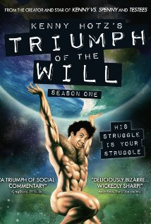 Watch Kenny Hotz's Triumph of the Will Online