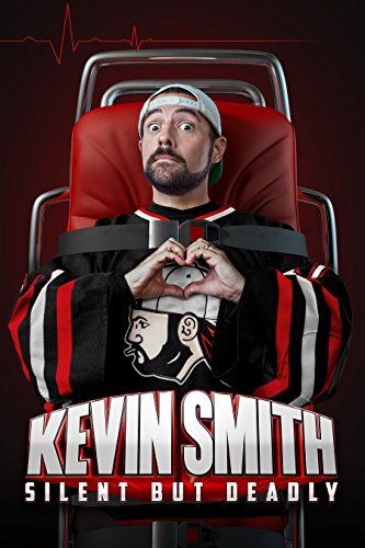Watch Kevin Smith: Silent But Deadly Online