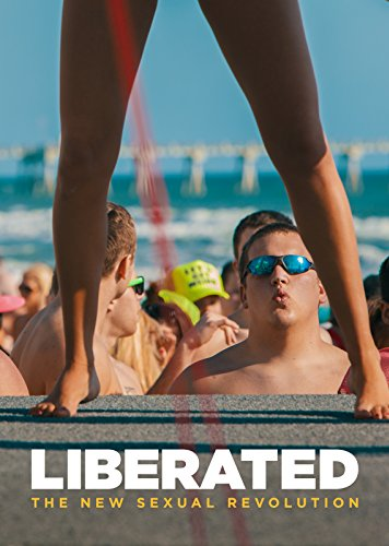 Watch Liberated: The New Sexual Revolution Online