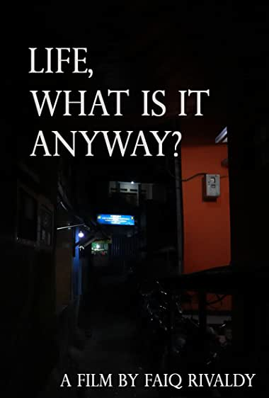 Watch Life, What is it anyway? Online