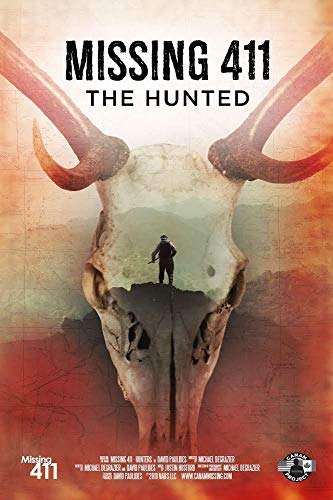 Watch Missing 411: The Hunted Online