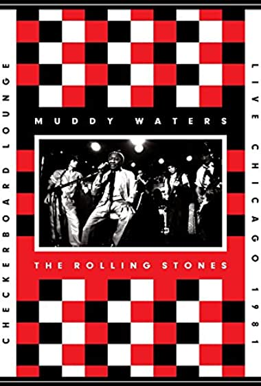 Watch Muddy Waters and the Rolling Stones: Live at the Checkerboard Lounge 1981 Online