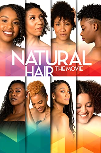 Watch Natural Hair: The Movie Online