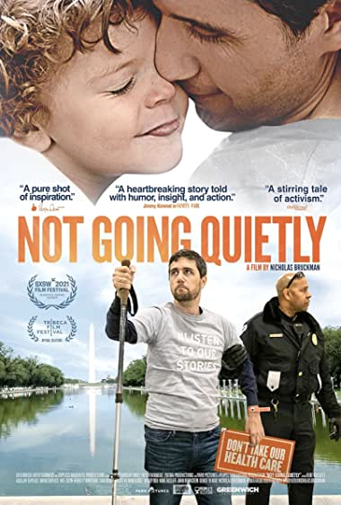 Watch Not Going Quietly Online