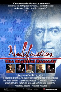 Watch Nullification: The Rightful Remedy Online
