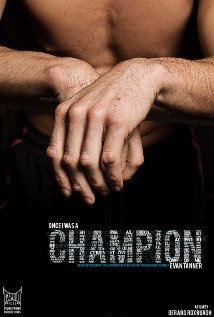 Watch Once I Was a Champion Online