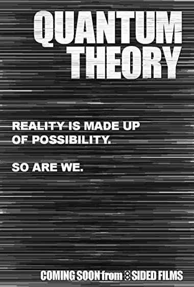 Watch Quantum Theory Online