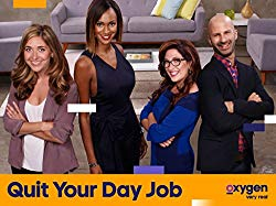 Watch Quit Your Day Job Online