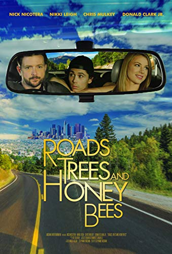 Watch Roads, Trees and Honey Bees Online