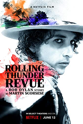 Watch Rolling Thunder Revue: A Bob Dylan Story by Martin Scorsese Online