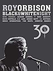 Watch Roy Orbison: Black and White Night 30 Online