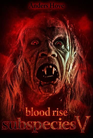 Watch Subspecies V: Blood Rise Online