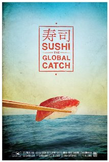 Watch Sushi: The Global Catch Online