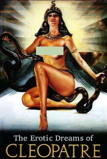 Watch The Erotic Dreams of Cleopatra Online