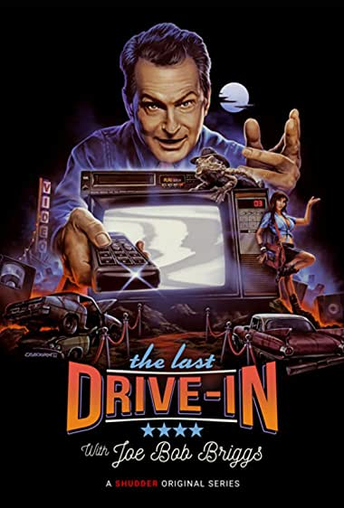 Watch The Last Drive-In with Joe Bob Briggs Online