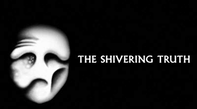 Watch The Shivering Truth Online