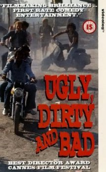 Watch Ugly, Dirty and Bad Online