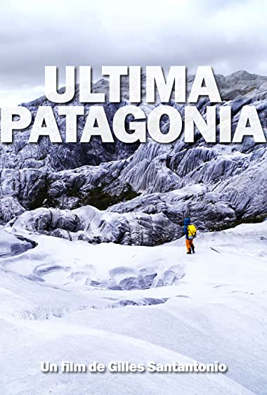 Watch Ultima Patagonia Online