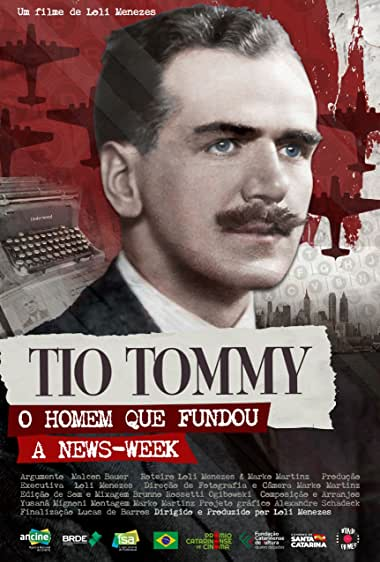 Watch Uncle Tommy - The Man Who Founded Newsweek Online